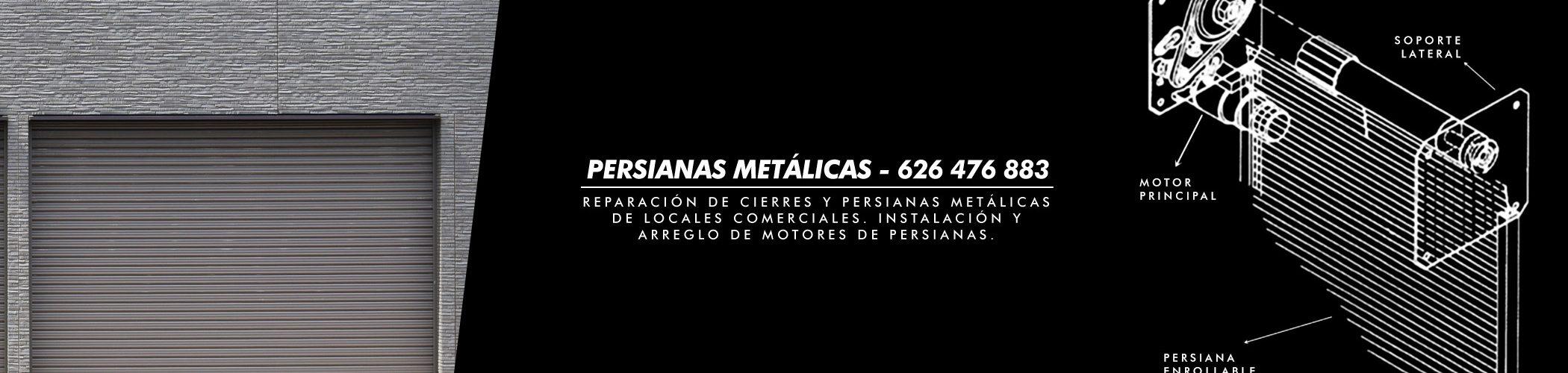 cierres metalicos persianas metalicas reparacion sustitucion motorizacion
